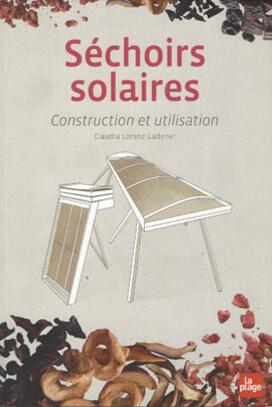 Livre Séchoirs Solaires Construction Utilisation